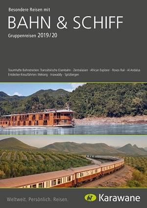 Karawane Reisen Bahn & Schiff Katalog 2020